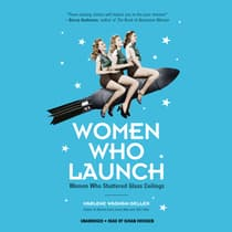 Women Who Launch by Marlene Wagman-Geller audiobook