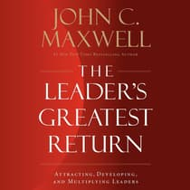 The Leader's Greatest Return by John C. Maxwell audiobook