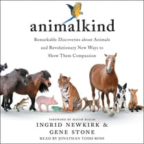 Animalkind by Ingrid Newkirk audiobook