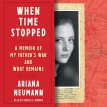 When Time Stopped by Ariana Neumann audiobook