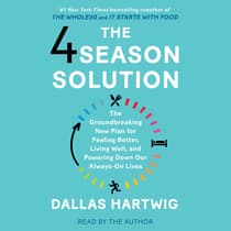 The 4 Season Solution by Dallas Hartwig audiobook