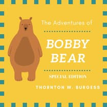 The Adventures of Buster Bear (Special Edition) by Thornton W. Burgess audiobook