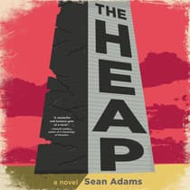 The Heap by Sean Adams audiobook