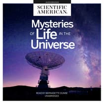 Mysteries of Life in the Universe by Scientific American audiobook