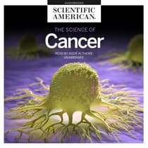 The Science of Cancer by Scientific American audiobook