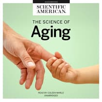 The Science of Aging by Scientific American audiobook