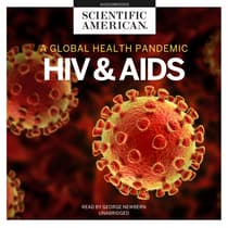 HIV and AIDS by Scientific American audiobook