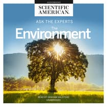Ask the Experts: The Environment by Scientific American audiobook
