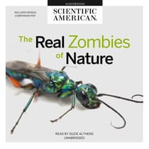 The Real Zombies of Nature by Scientific American audiobook