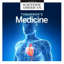 Tomorrow's Medicine by Scientific American audiobook
