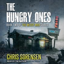 The Hungry Ones by Chris Sorensen audiobook