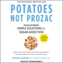 Potatoes Not Prozac by Kathleen DesMaisons audiobook