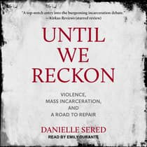 Until We Reckon by Danielle Sered audiobook