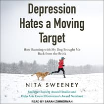 Depression Hates a Moving Target by Nita Sweeney audiobook