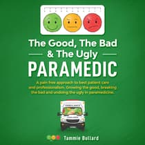 The Good, The Bad & The Ugly  by Tammie Bullard audiobook