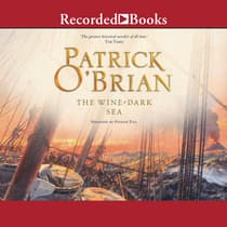 The Wine-Dark Sea by Patrick O'Brian audiobook