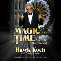 Magic Time by Hawk Koch audiobook