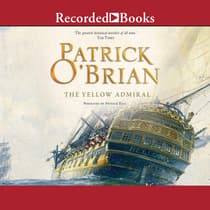 The Yellow Admiral by Patrick O'Brian audiobook