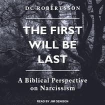 The First Will Be Last by DC Robertsson audiobook