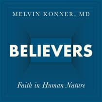 Believers by Melvin Konner audiobook