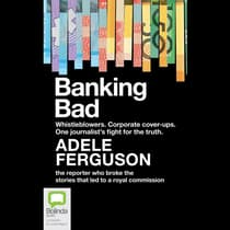 Banking Bad by Adele Ferguson audiobook