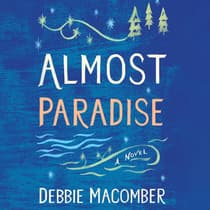 Almost Paradise by Debbie Macomber audiobook