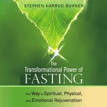 The Transformational Power of Fasting by Stephen Harrod Buhner audiobook