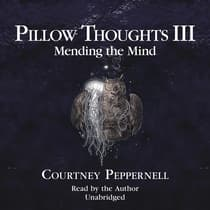 Pillow Thoughts III by Courtney Peppernell audiobook