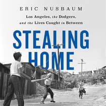 Stealing Home by Eric Nusbaum audiobook