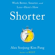 Shorter by Alex Soojung-Kim Pang audiobook
