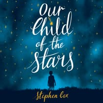 Our Child of the Stars by Stephen Cox audiobook