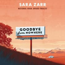 Goodbye from Nowhere by Sara Zarr audiobook
