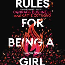 Rules for Being a Girl by Candace Bushnell audiobook