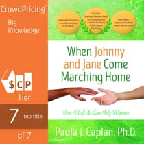 When Johnny and Jane Come Marching Home:How All of Us Can Help Veterans by Paula J. Caplan audiobook