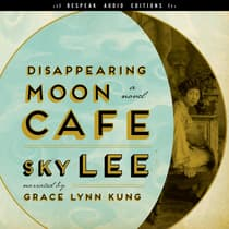 Disappearing Moon Café by SKY Lee audiobook