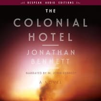 The Colonial Hotel by Jonathan Bennett audiobook