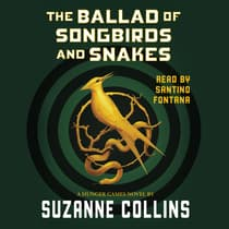 The Ballad of Songbirds and Snakes by Suzanne Collins audiobook