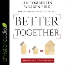 Better Together by Warren Bird audiobook