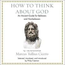 How to Think About God by Marcus Tullius Cicero audiobook