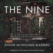 The Nine by Jeanne McWilliams Blasberg audiobook