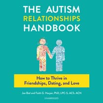 Autism Relationships Handbook by Faith G. Harper audiobook