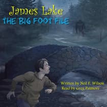 James Lake: The Big Foot File by Neil F. Wilson audiobook
