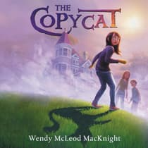 The Copycat by Wendy McLeod MacKnight audiobook
