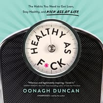 Healthy as F*ck by Oonagh Duncan audiobook