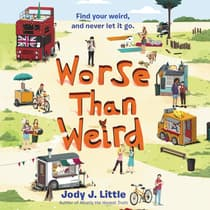Worse Than Weird by Jody J. Little audiobook