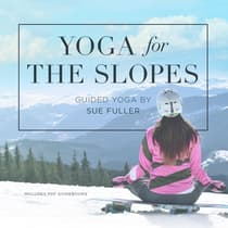 Yoga for the Slopes  by Yoga 2 Hear audiobook