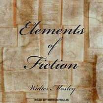 Elements of Fiction by Walter Mosley audiobook