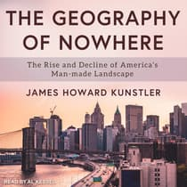 The Geography of Nowhere by James Howard Kunstler audiobook