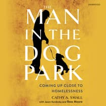 The Man in the Dog Park by Cathy A. Small audiobook