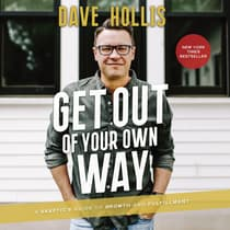Get Out of Your Own Way by Dave Hollis audiobook